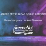 Treenenet-Vermarktungsstart-Amt-Oeversee